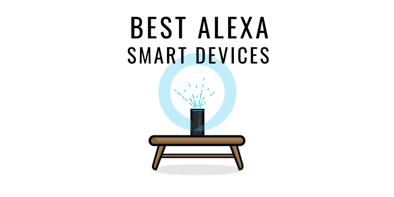 BEST ALEXA SMART HOME DEVICES IN INDIA